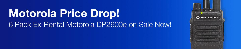 MOTOROLA PRICE DROP! 6 Pack Ex-Rental Sale Starts Now